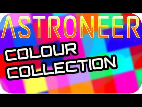 ASTRONEER: COLOUR COLLECTION! 🚀BASE BUILDING UPDATE 0.6.5.0 🚀Astroneer Update 0.6.5.0