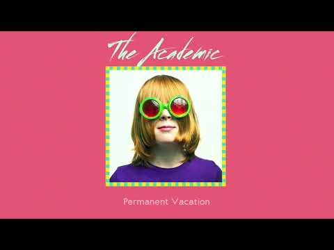The Academic - Permanent Vacation (Official Audio)