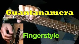 GUANTANAMERA: Fingerstyle Guitar Lesson + TAB by GuitarNick