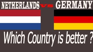 quality Of Living Comparison Between Germany And Netherlands