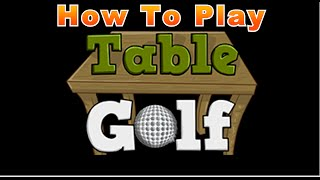 How To Play: Table Golf