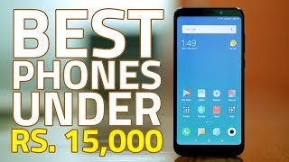 Best Smartphones For Less Than Rs. 15,000