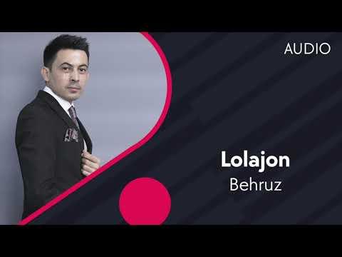 Behruz - Lolajon