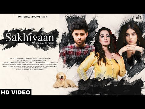 Sakhiyaan Cover (Female Version) Simar Kaur | New Punjabi Song 2019 | White Hill Studios