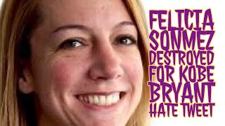 Felicia Sonmez Destroyed Over Kobe Bryant Hate Post on Twitter