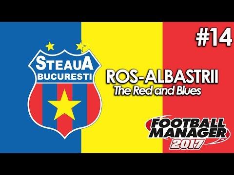 Ros-Albastrii | S01 E14 | Football Manager 2017 | LIGA 1 vs ASTRA GIURGIU | The Red