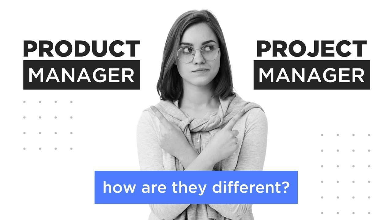 PRODUCT MANAGER VS PROJECT MANAGER | SALARY, SKILLS AND RESPONSIBILITIES