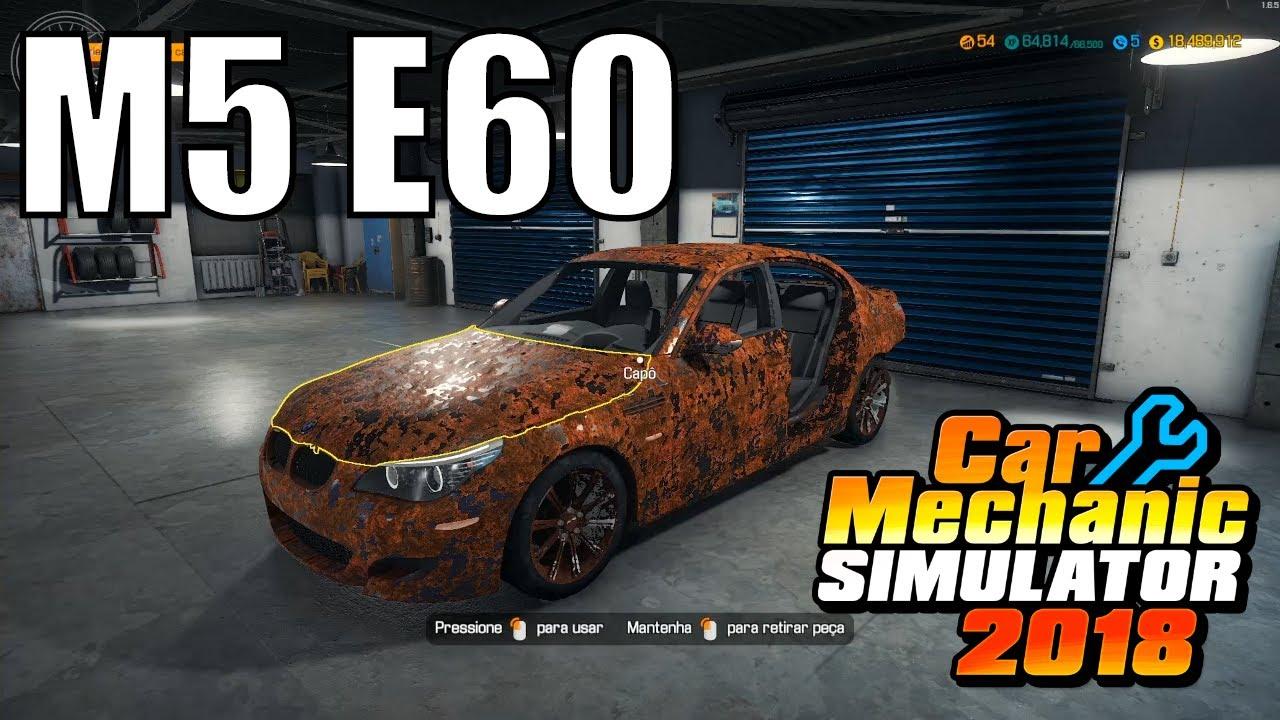 Bmw M5 E60 Mod Car Mechanic Simulator 2018 Youtube