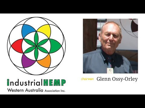 Industrail Hemp Western Australia Inc Annual General Meeting 2017  Glenn Ossy-Orley