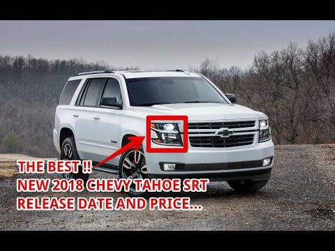 2018 Chevrolet Tahoe Rst Release Date