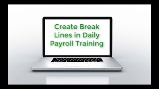 Datatech Training: Create 'Break' Lines in Daily Payroll