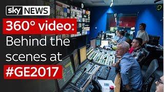 Sky News 360° video: Behind the scenes at #GE2017 thumbnail
