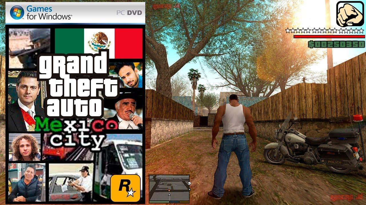 Descarga El Nuevo Gta San Andreas Mexico Para Pc Y Android