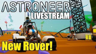 New Rover Update - Astroneer Gameplay - Xbox Play Anywhere