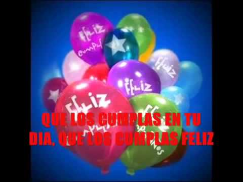 'Cumpleaños feliz' Happy Birthday Song Spanish Version With Lyrics 'Feliz cumpleaños,'