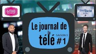 JT de la TV (S3) #1 - TPMP XXL, Balance Ton Post, Meilleur Patissier, Good Doctor, Samedi d'en