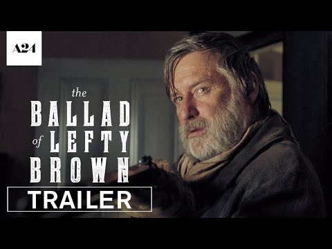 Download Youtube: The Ballad of Lefty Brown | Official Trailer HD | A24