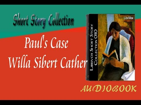 pauls case by willa cather essay 1-16 of 22 results for paul's case by willa cather paul's case may 28, 2017 by willa cather paperback  peer-reviewed journal articles and critical essays.