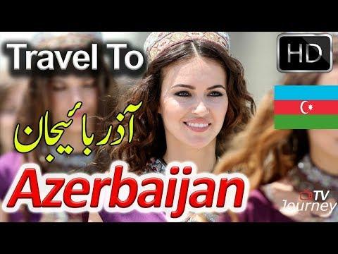 Travel Documentary About Azerbaijan In Urdu & Hindi | Duniya Ki Sair Journey TV آزربائیجان کی سیر
