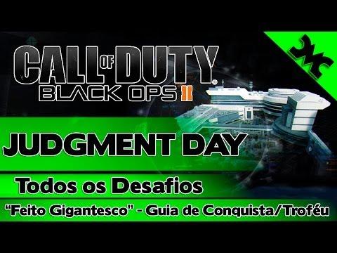 "Call of Duty Black Ops 2: JUDGMENT DAY - Todos os Desafios (""Feito Gigantesco""-Guia)"