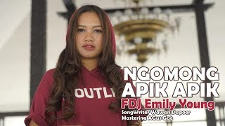 Download FDJ EMILY YOUNG  - NGOMONG APIK APIK  [Official Music Video] Mp3