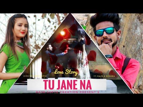 New Sad Song    Tu Jane Na Cover Song    Heart Touching Story   1080p HD Video   Raja Gupta Creation
