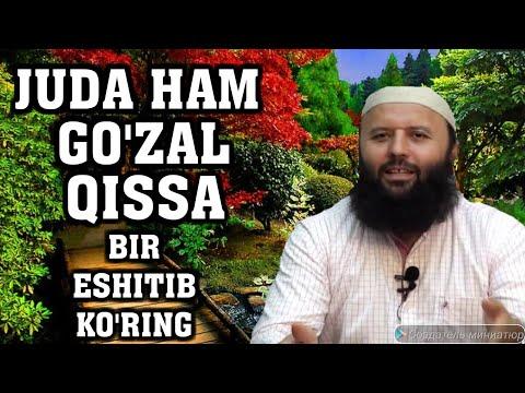 JUDA GO'ZAL QISSA (SHAYX SODIQ SAMARQANDIY XAFIZAXULLOX)