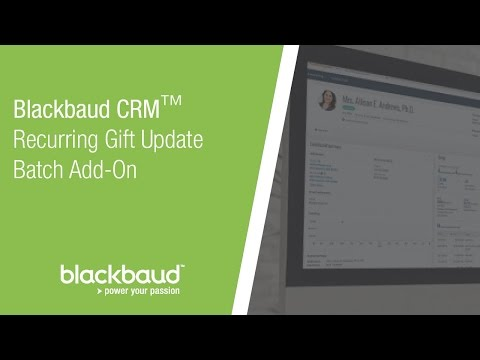 Blackbaud CRM™ Recurring Gift Update Batch Add-On