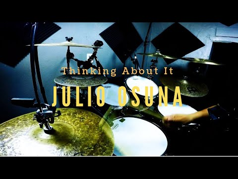 Thinking About It Drums (Julio Osuna)