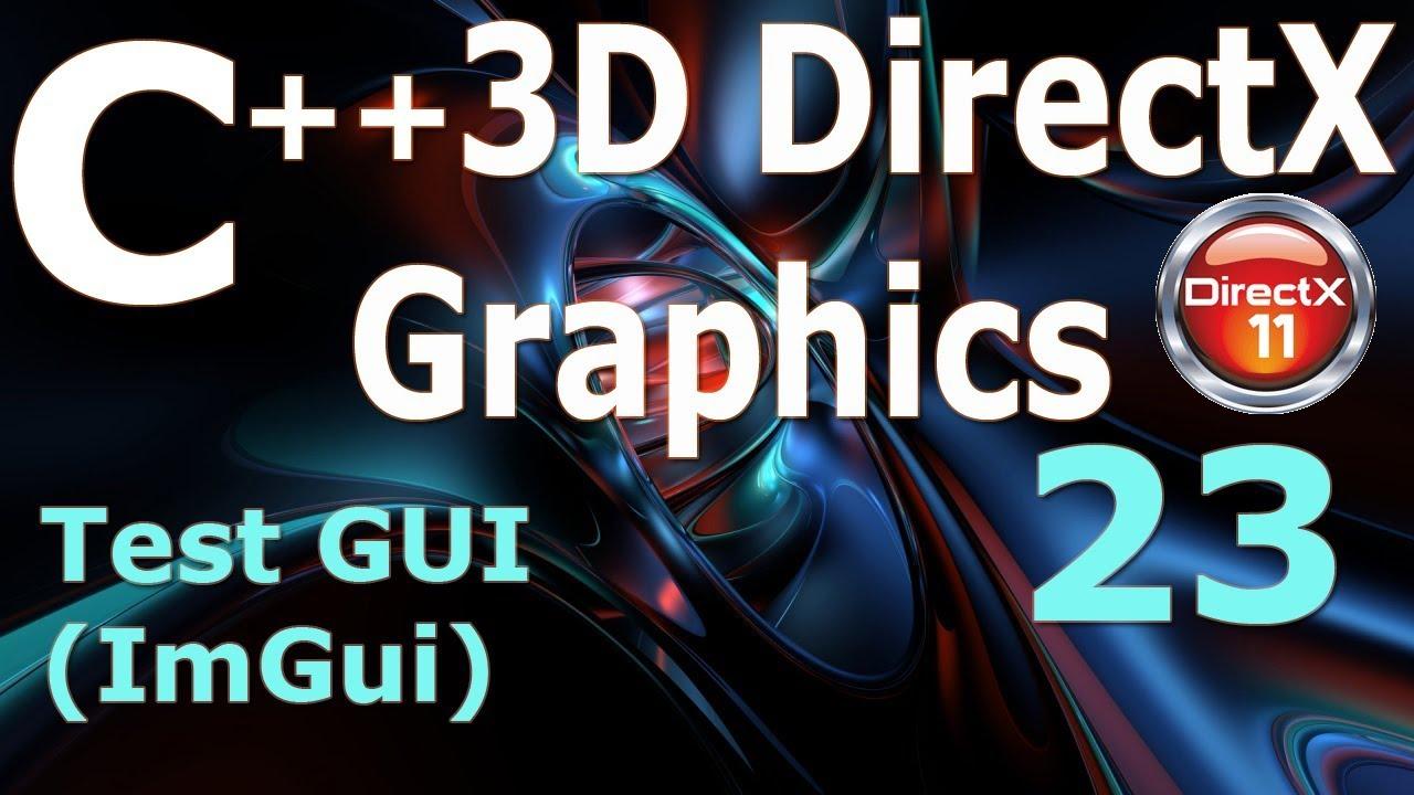 C++ 3D DirectX Tutorial [Test GUI (ImGui) / Camera]