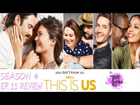 This Is Us: Season 4 Episode 11 Review