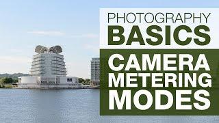 PHOTOGRAPHY BASICS | METERING MODES
