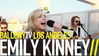 EMILY KINNEY - LAST CHANCE (BalconyTV)