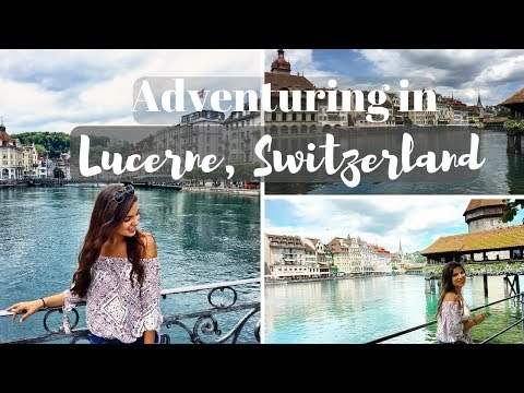 GETTING LOST IN LUCERNE, SWITZERLAND | Travel Vlog