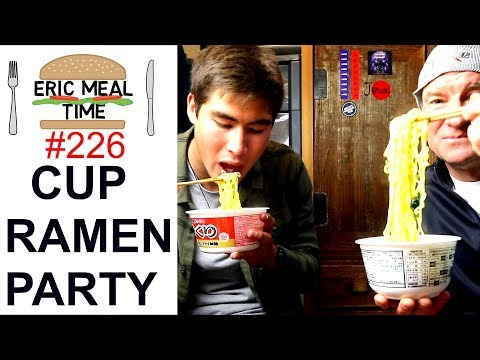 CUP RAMEN Party - Eric Meal Time #226