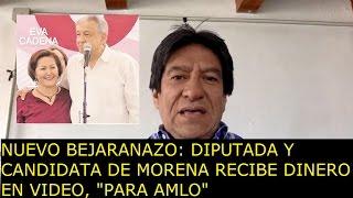 """Nuevo Bejaranazo: diputada y candidata de Morena  recibe dinero en video, """"para AMLO"""""""