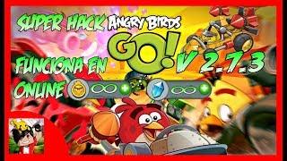 Angry Birds Go! V 2.7.3 (SUPER HACK) DESCARGA!!!