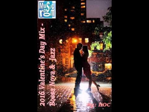 The Music Room's 2016 Valentine's Day Mix (Bossa Nova & Jazz) (02.08.16)