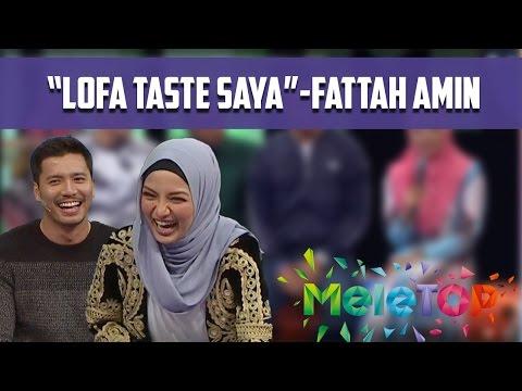 'Lofa Memang Taste Saya' - Fattah Amin #lofattah - MeleTOP Episod 209 [1.11.2016]