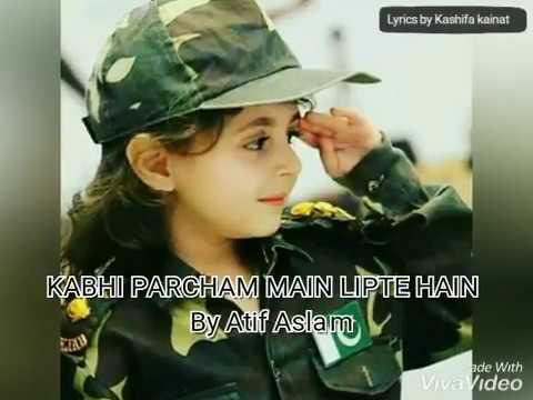 Kabhi Parcham main lipte hain Lyrics | Atif Aslam | kainat kashifa