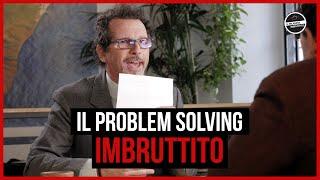 Il Milanese Imbruttito - Il PROBLEM SOLVING Imbruttito