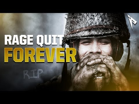 RAGE QUIT FOREVER... (WWII DLC 3)