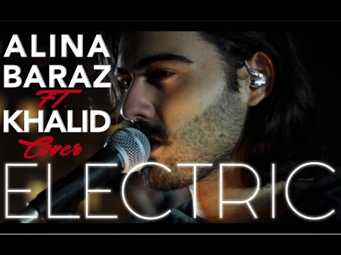 Electric - Alina Baraz Ft. Khalid (SAILO Cover)