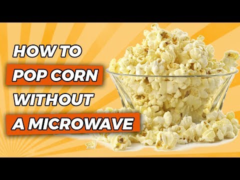 How to make popcorn from corn kernels in microwave