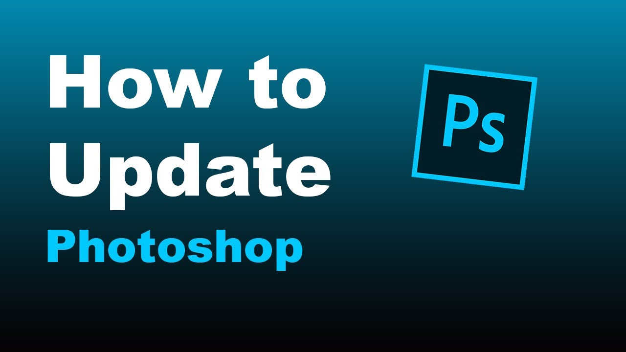 How to Update Photoshop CC Easily (Step by Step) Using the Adobe Creative Cloud Desktop