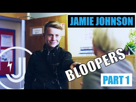 JAMIE JOHNSON BLOOPERS / OUTTAKES PART ONE