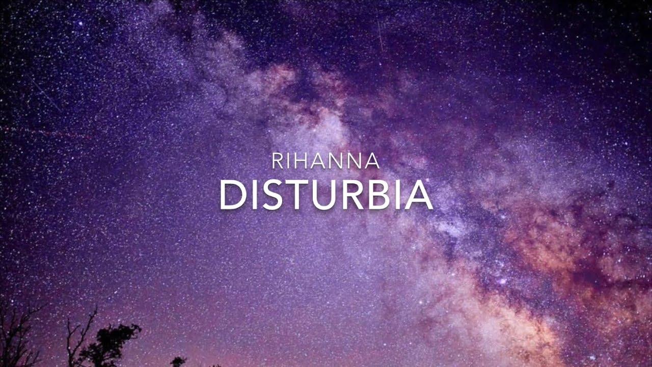 Rihanna - Disturbia (Lyrics)