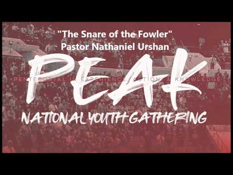 "PEAK 2019 ""The Snare of the Fowler""  Pastor Nathaniel Urshan"