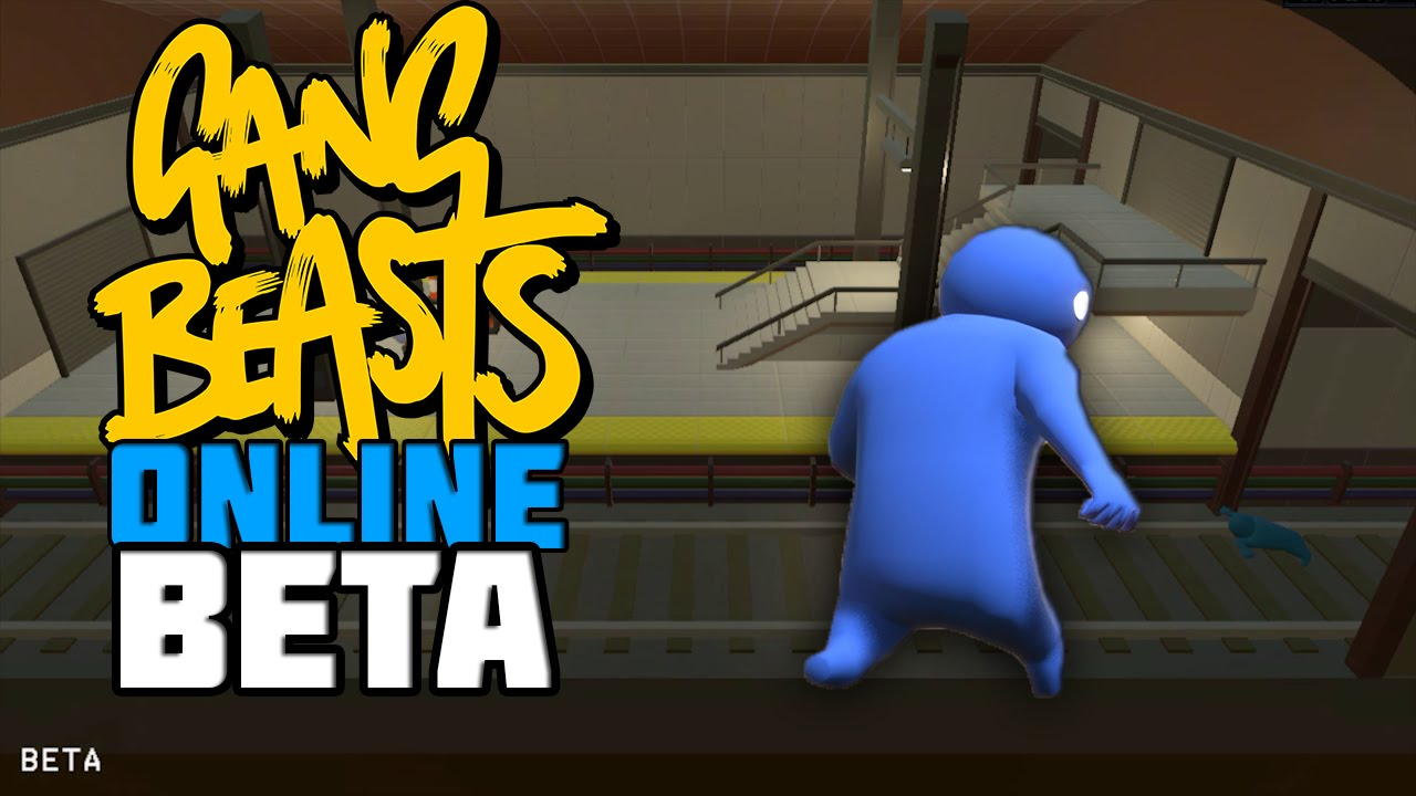 gang beast online beta