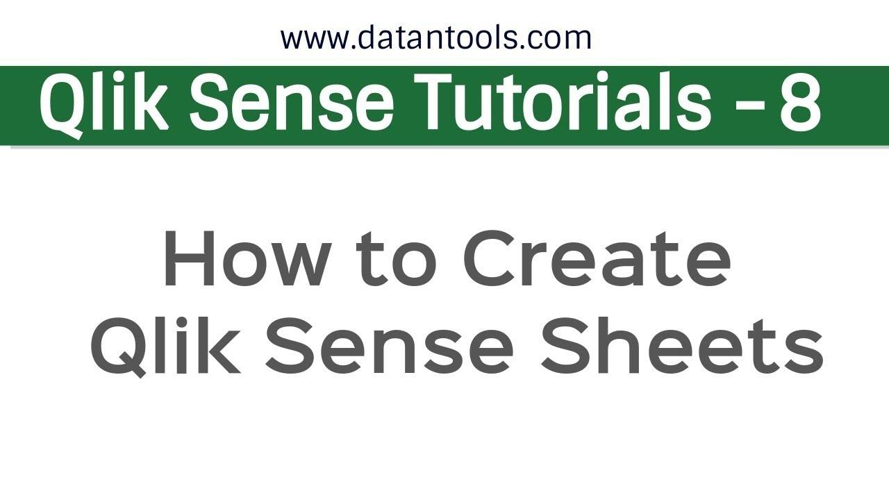 Qlik Sense Tutorials - Creating QlikSense Sheets and
